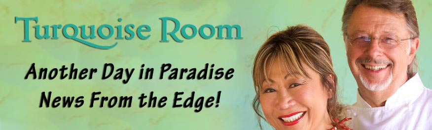 Another Day in Paradise – News from the edge! 1-20-18